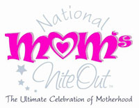 Mom's Nite Out!